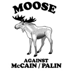 Moose against McCain/Palin