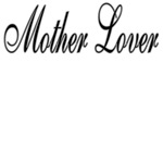 Mother Lover