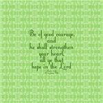 Psalm 31:24 Hope green