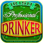 Irish Professional Drinker