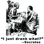 Funny Socratic Humor I Just Drank What?