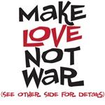 Make Love Not War (backside)