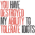 tolerate idiots
