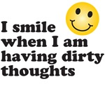 i smile when I am having dirty thoughts