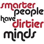 smarter people have diriter minds