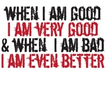 when i am good