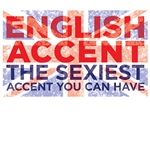 English Accent the sexiest accent you can have