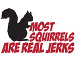 most squirrels are real jerks