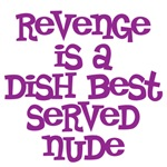 Revenge is a dish best served nude