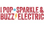 I pop sparkle and buzz electric