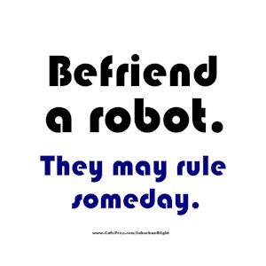 Befriend a Robot