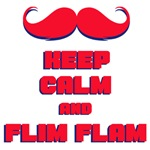 Keep Calm and Flim Flam