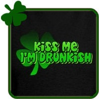Kiss Me I'm Drunkish