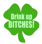 Drink Up Bitches Funny Irish T-shirts Gifts