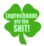 Leprechauns Are The Shit T-shirts