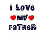 I Love MY FATHER