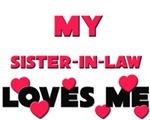 My SISTER-IN-LAW Loves Me