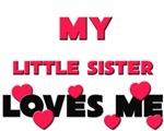 My LITTLE SISTER Loves Me