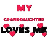 My GRANDDAUGHTER Loves Me