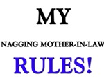 My NAGGING MOTHER-IN-LAW Rules!