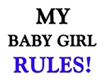 My BABY GIRL Rules!