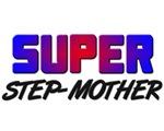 SUPER STEP-MOTHER