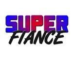 SUPER FIANCE