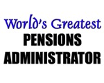 Worlds Greatest PENSIONS ADMINISTRATOR