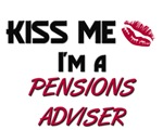 Kiss Me I'm a PENSIONS ADVISER