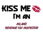 Kiss Me I'm a INLAND REVENUE TAX INSPECTOR