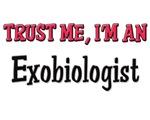 Trust Me I'm an Exobiologist