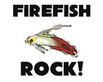 Firefish Rock!
