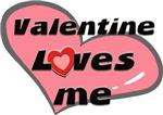 valentine loves me