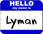 hello my name is lyman