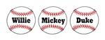 Willie, Mickey, Duke