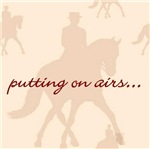 Dressage- Putting on Airs