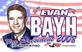 <B>Evan Bayh 2008</B>