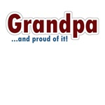 Grandpa, Grandma and proud of it!