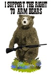 I SUPPORT THE RIGHT TO ARM BEARS
