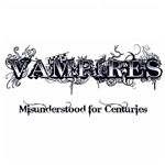Vampires Misunderstood for Centuries