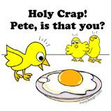 Holy Crap Pete Chickens T-Shirts &amp; Gifts