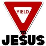 Yield to Jesus