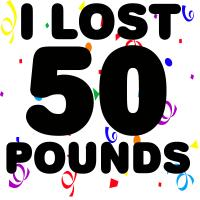 I Lost 50 Pounds!