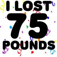 I Lost 75 Pounds!