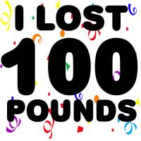 I Lost 100 Pounds!