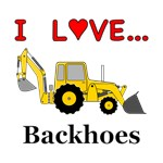 I Love Backhoes