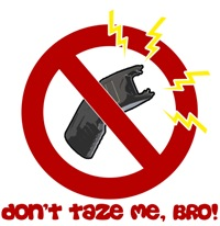 Don't Taze Me