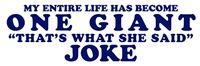 Thats What She Said Joke