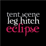 Tent Scene, Leg Hitch, Eclipse