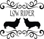 Low Rider Corgis
